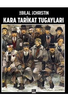 Kara Tarikat Tugayları - Enki Bilal Türkçe Çizgi Roman