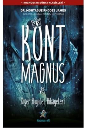 Kont Magnus&Diğer Hayalet Hikayeleri - Montague Rhodes James