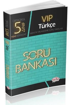 Editör Yayınları 5. Sınıf VIP Türkçe Soru Bankası