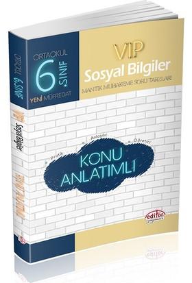 Editör Yayınları 6. Sınıf VIP Sosyal Bilgiler Konu Anlatımı