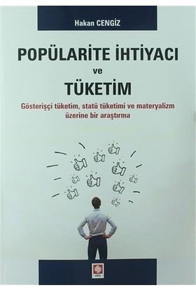 Popülarite İhtiyacı ve Tüketim