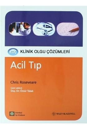 Acil Tıp - Klinik Olgu Çözümleri