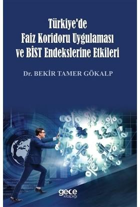 Türkiye'de Faiz Koridoru Uygulaması ve Bist Endekslerine Etkileri