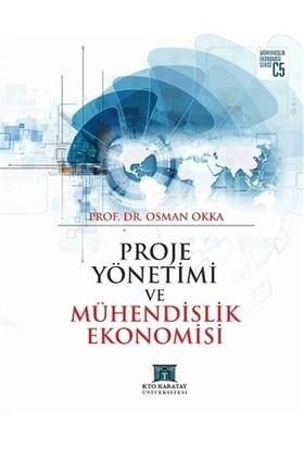 Proje Yönetimi ve Mühendislik Ekonomisi