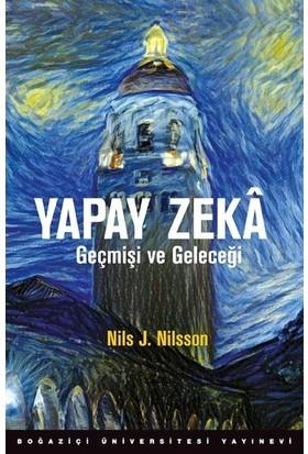 Yapay Zeka-Geçmişi ve Geleceği - Nils J. Nilsson