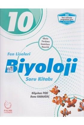 Palme Yayıncılık 10. Sınıf Fen Liseleri Biyoloji Soru Kitabı - Bilgehan Peri - Banu Karaağaç