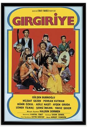Gırgıriye Çerçeveli Film Afişi - Posteri