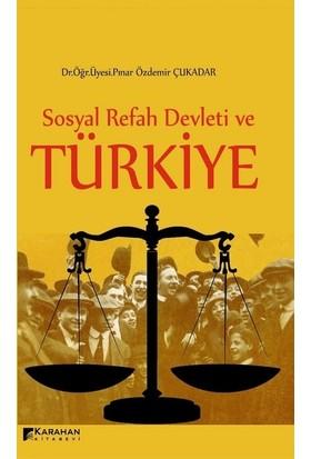 Sosyal Refah Devleti ve Türkiye