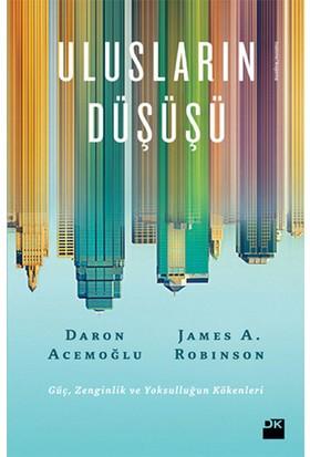 Ulusların Düşüşü - Daron Acemoğlu ve James A. Robinson