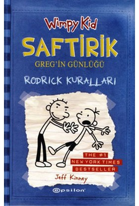 Saftirik Greg'in Günlüğü 2: Rodrick Kuralları - Jeff Kinney