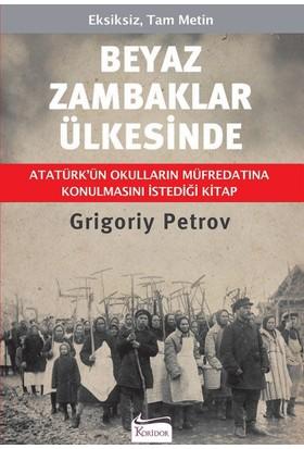Beyaz Zambaklar Ülkesinde - Grigoriy Petrov
