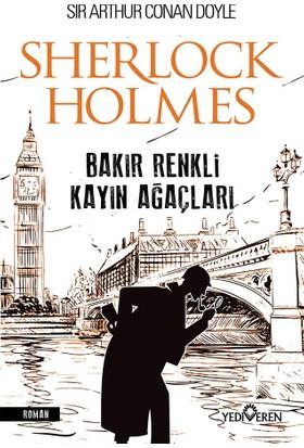 Bakır Renkli Kayın Ağaçları - Sır Arthur Conan Doyle