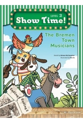 The Bremen Town Musicians +Workbook +Multirom (show Time Level 2) - Briana Mcclanahan
