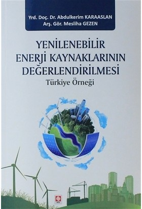 Yenilenebilir Enerji Kaynaklarının Değerlendirilmesi