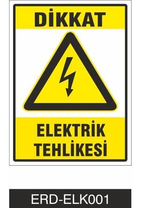 Erdal Etiket Dikkat Elektrik Tehlikesi - İş Güvenliği Levhası
