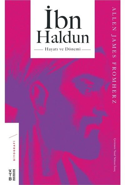 İbn Haldun - Allen James Fromherz