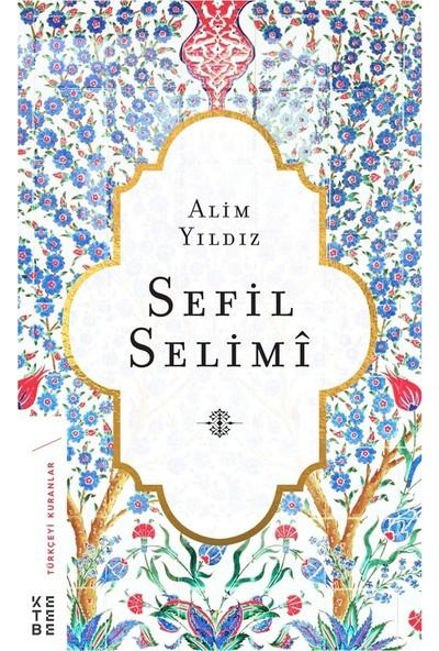 Sefil Selimi - Alim Yıldız