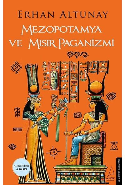 Mezopotamya Ve Mısır Paganizmi - Erhan Altunay