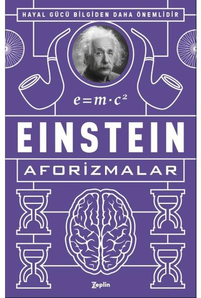 Einsteinaforizmalar - Albert Einstein