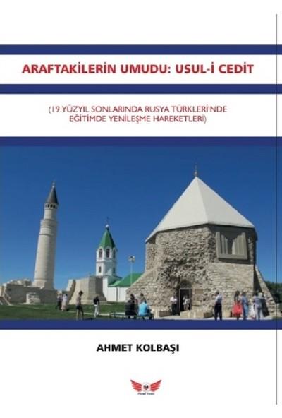 Araftakilerin Umuduusuli Cedit - Ahmet Kolbaşı