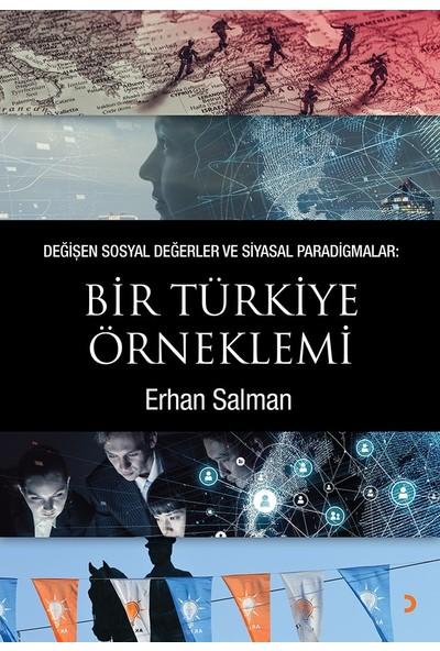 Değişen Sosyal Değerler Ve Siyasal Paradigmalar: Bir Türkiye Örneklemi - Erhan Salman