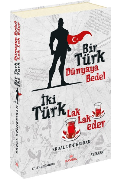 Bir Türk Dünyaya Bedel İki Türk Lak Lak Eder - Erdal Demirkıran