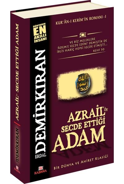 Azrail'in Secde Ettiği Adam - Erdal Demirkıran