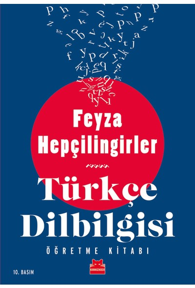 Türkçe Dilbilgisi Öğretme Kitabı - Feyza Hepçilingirler
