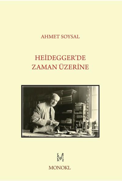 Heidegger'De Zaman Üzerine - Ahmet Soysal