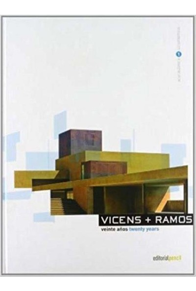 Vicens + Ramos Architecture : Twenty Years