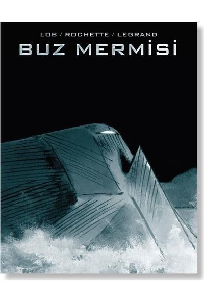 Buz Mermisi - Jacques Lob