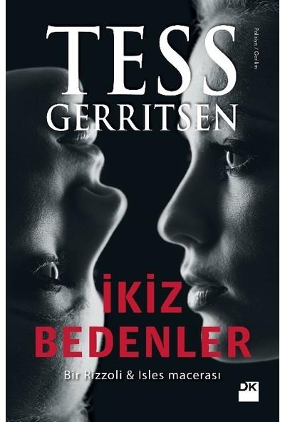 İkiz Bedenler -Tess Gerritsen