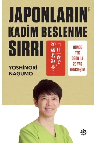 Japonların Kadim Beslenme Sırrı Günde Tek Öğün İle 20 Yaş Gençleşin! - Yoshinori Nagumo