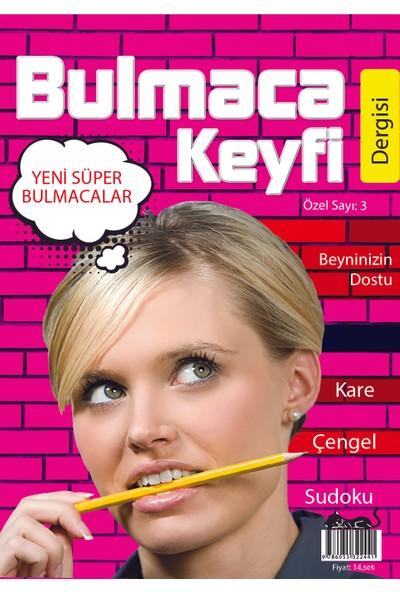 Bulmaca Keyfi Dergisi Özel Sayı:3