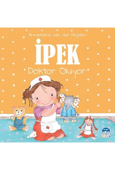İpek Doktor Oluyor - Annemarie Van Der Heijden