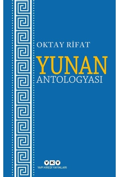 Yunan Antologyası - Ortay Rifat