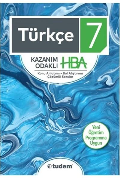 Tudem 7. Sınıf Türkçe Kazanım Odaklı Hba Tudem Yayınları Yeni 2019 Müfredat