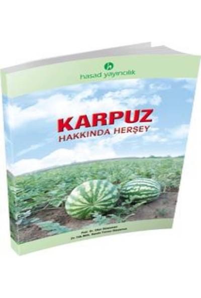 Hasad Karpuz Yetiştiriciliği Kitabı