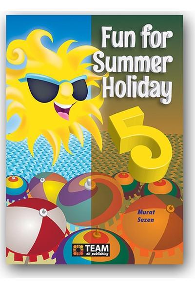 Team 5. Sınıf Fun For Summer Holiday