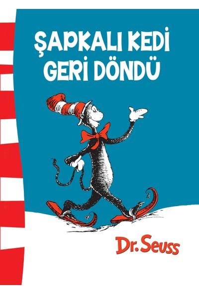 Şapkalı Kedi Geri Döndü - Dr. Seuss