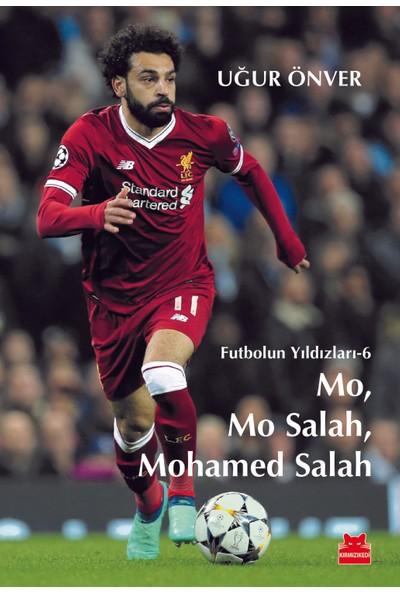 Mo, Mo Salah, Mohamed Salah Futbolun Yıldızları 6 - Uğur Önver