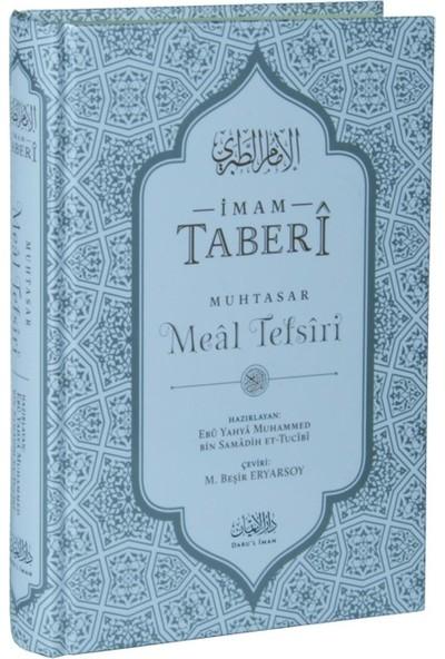 İmam Taberi Muhtasar Meal Tefsiri (Ciltli) - Ebu Yahya Muhammed - Bin Samadih Ettucibi