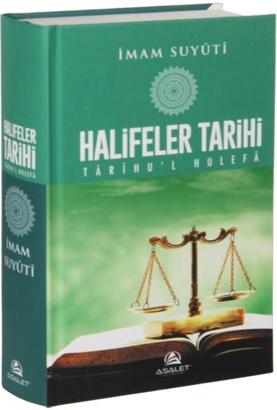 Halifeler Tarihi Tarihul Hulefa (Ciltli) - İmam Suyuti