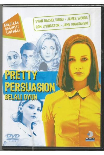 Belalı Oyun(Pretty Persuasion) Dvd