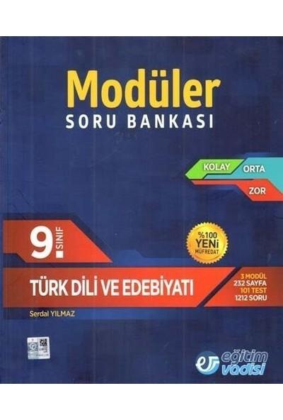 Eğitim Vadisi Yayınları 9. Sınıf Türk Dili ve Edebiyatı Modüler Soru Bankası