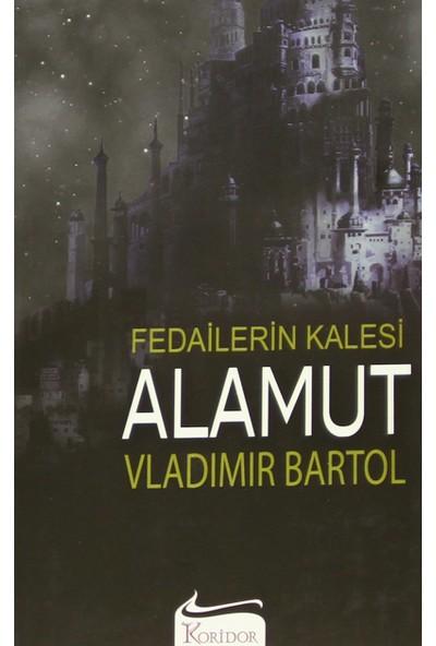 Alamut: Fedailerin Kalesi - Vladimir Bartol