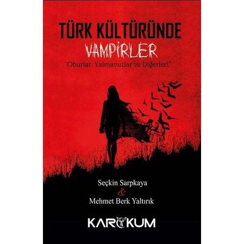 Türk Kültüründe Vampirler - Mehmet Berk Yaltırık