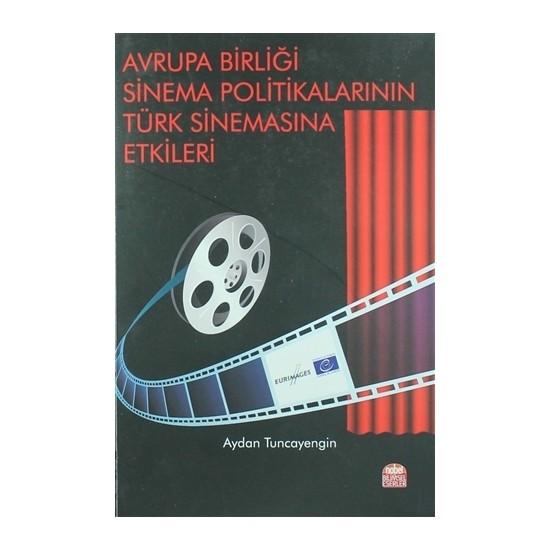 Avrupa Birliği Sinema Politikalarının Türk Sinemasına Etkileri
