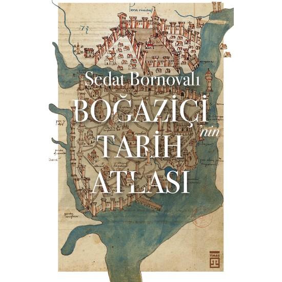 Boğaziçi'Nin Tarih Atlası