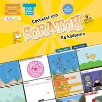 Çocuklar İçin Scratch İle Programlama 9+ Yaş 1. Kitap - Bager Akbay
